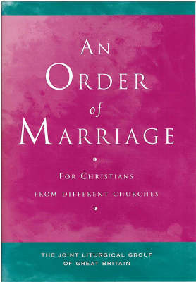Order of Marriage: For Christians from Different Churches