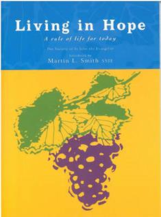 Living in Hope: A Rule of Life