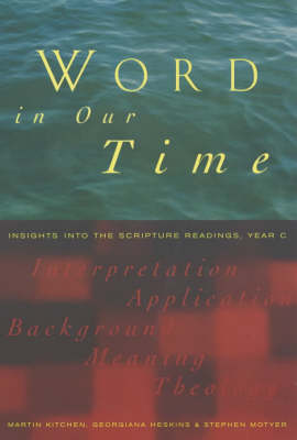 Word in Our Time: Insights into the Scripture Readings, Year C