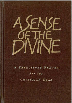 A Sense of the Divine: Through the Christian Year with St Francis