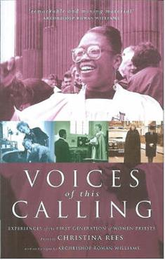 Voices of This Calling: Women Priests - The First Ten Years