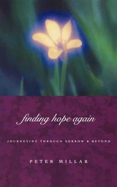 Finding Hope Again: Journeys Through Sorrow and Beyond