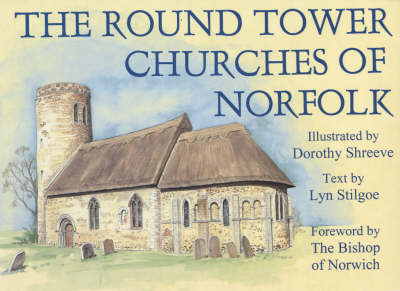 The Round Tower Churches of Norfolk