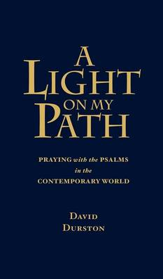 A Light on My Path: Praying the Psalms in the Contemporary World