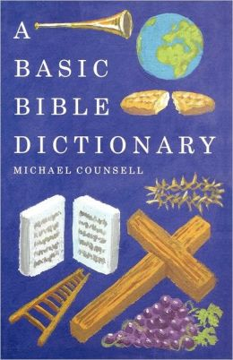 Basic Bible Dictionary