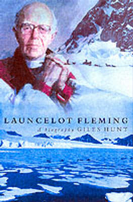 Launcelot Fleming: A Portrait
