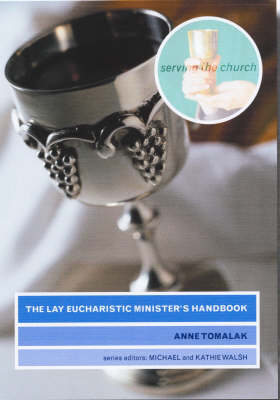 The Lay Eucharistic Minister's Handbook