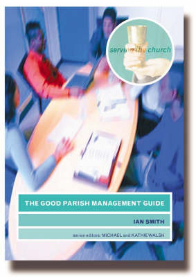 The Good Parish Management Guide