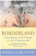 Borderland: Continuity and Change in the Countryside