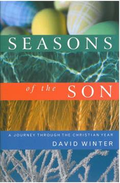 Seasons of the Son: A Journey Through the Christian Year