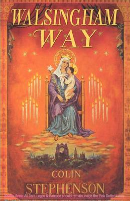 Walsingham Way: Alfred Hope Pattern and the Restoration of the Shrine of Our Lady