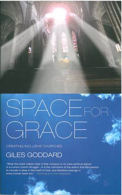 Space for Grace: Creating Inclusive Churches