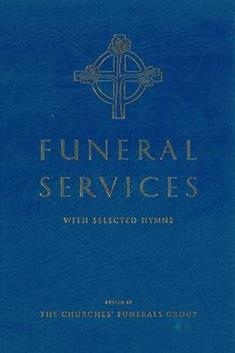 Funeral Services: with Selected Hymns