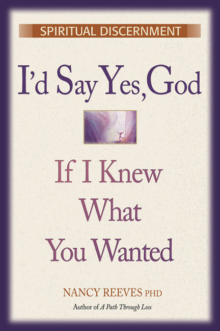 I'd Say Yes God If I Knew What You Wanted