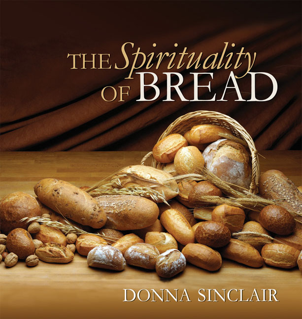 The Spirituality of Bread