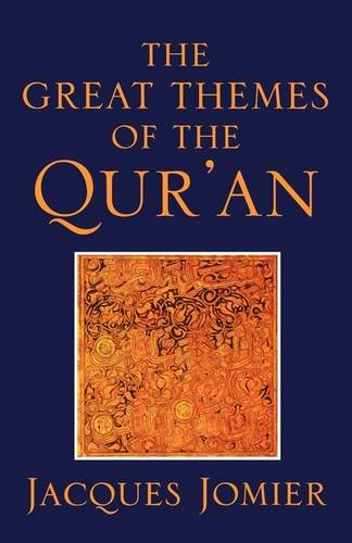 The Great Themes of the Qur'an