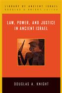 Law, Power, and Justice in Ancient Israel