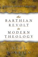The Barthian Revolt in Modern Theology