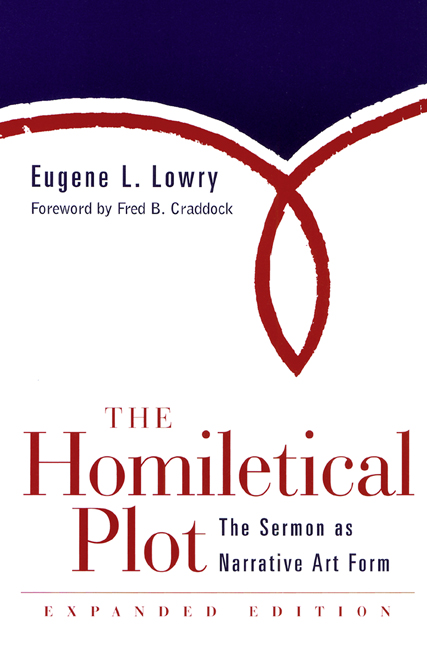 The Homiletical Plot, Expanded Edition