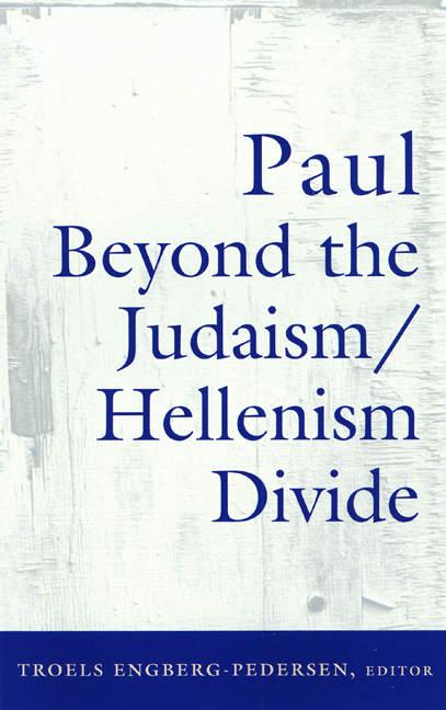 Paul Beyond the Judaism-Hellenism Divide