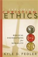 Exploring Christian Ethics