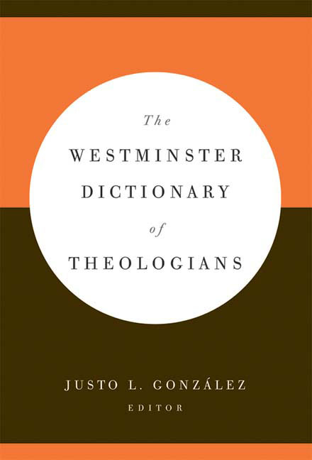 The Westminster Dictionary of Theologians
