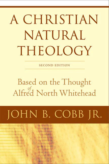 A Christian Natural Theology, Second Edition
