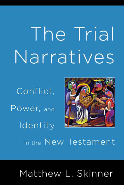 The Trial Narratives