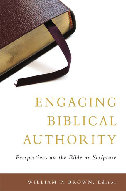Engaging Biblical Authority