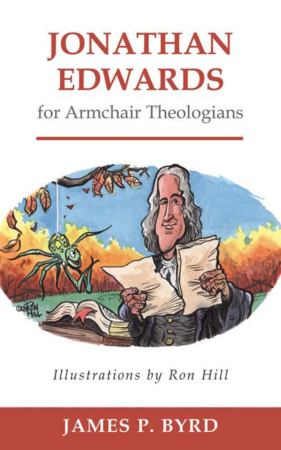 Jonathan Edwards for Armchair Theologians