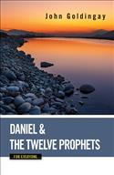 Daniel and the Minor Prophets for Everyone