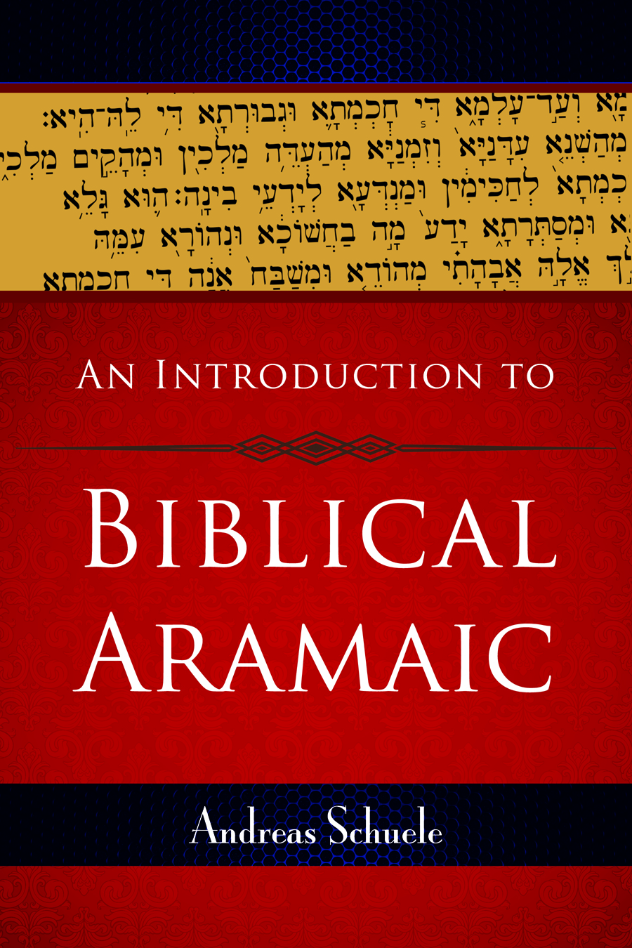 An Introduction to Biblical Aramaic