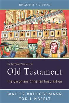An Introduction to the Old Testament, Second Edition