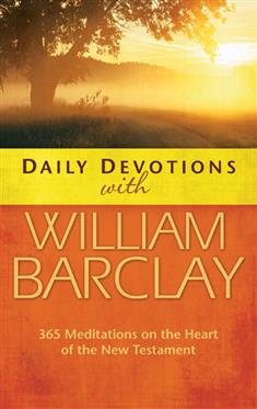 Daily Devotions with William Barclay