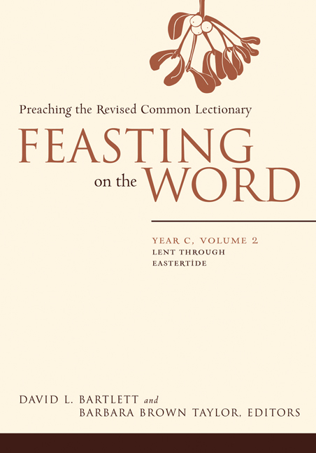 Feasting on the Word: Year C, Volume 2