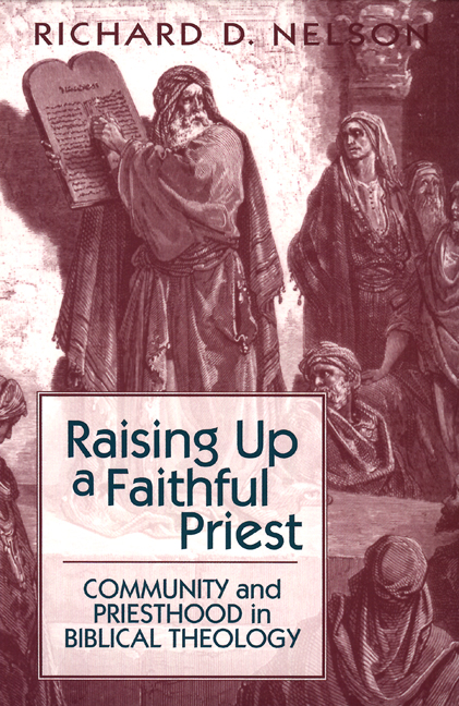 Raising Up a Faithful Priest