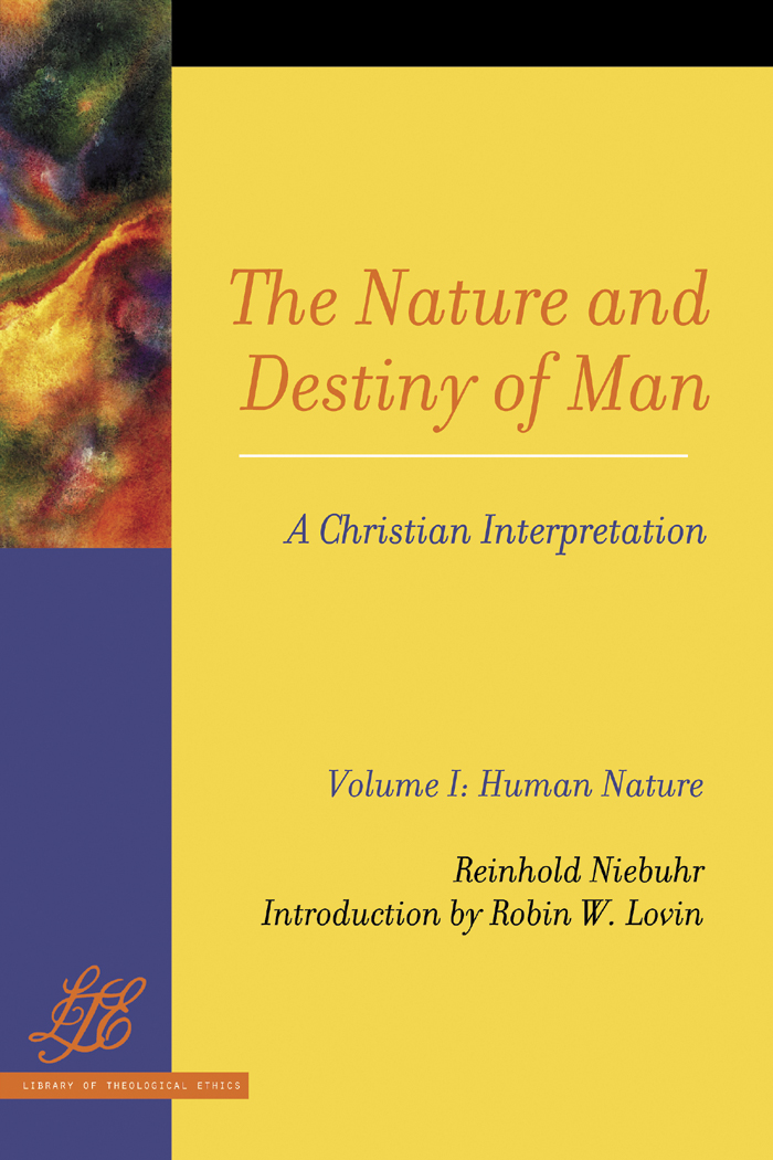 The Nature and Destiny of Man: A Christian Interpretation