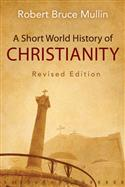 A Short World History of Christianity, Revised Edition