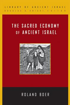 The Sacred Economy of Ancient Israel (LAI)