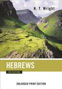 Hebrews for Everyone-Enlarged Print Edition