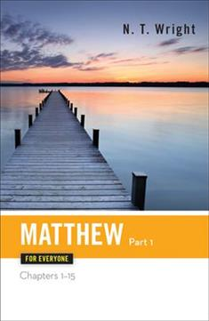 Matthew for Everyone, Part 1-Enlarged Print Edition