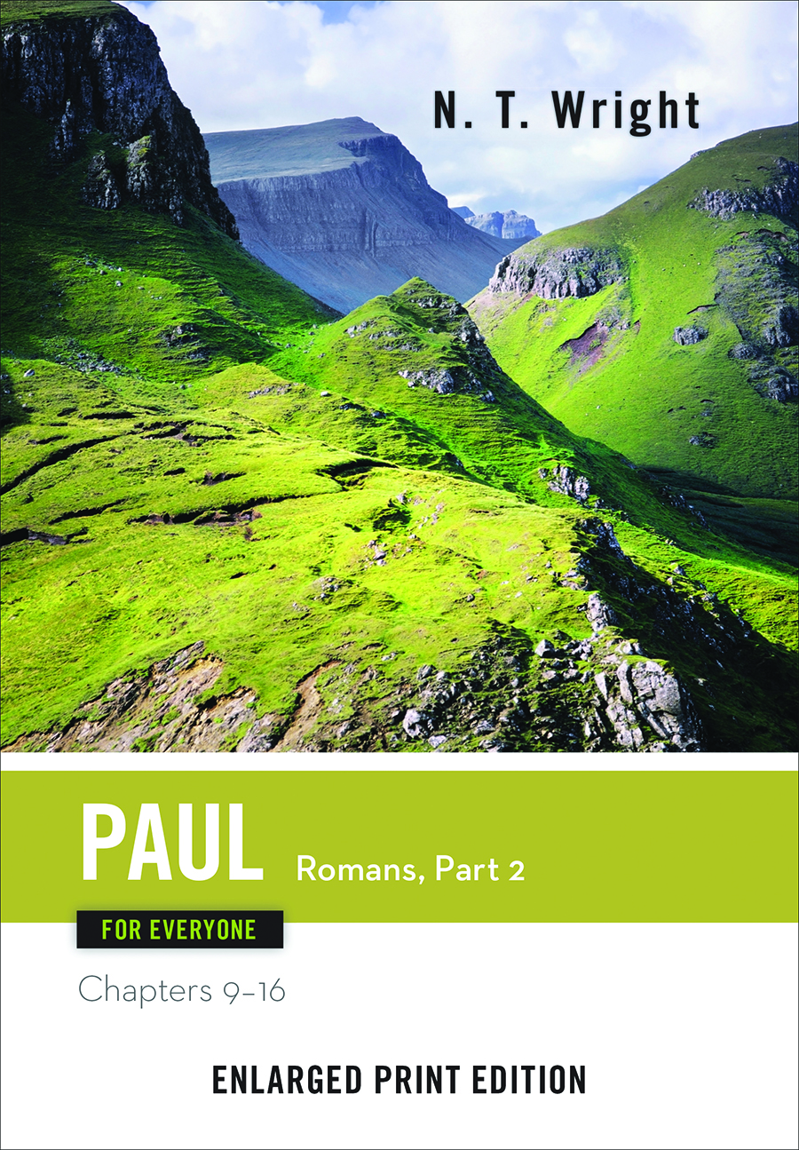 Paul for Everyone: Romans, Part 2-Enlarged Print Edition