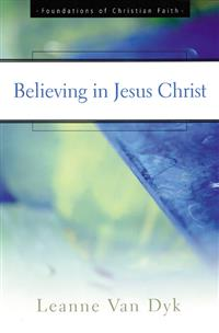 Believing in Jesus Christ