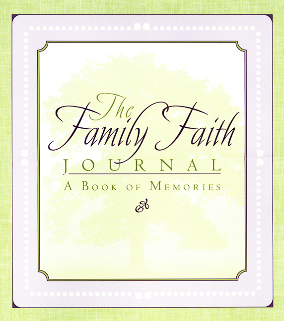 The Family Faith Journal