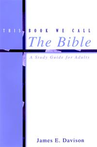 This Book We Call the Bible