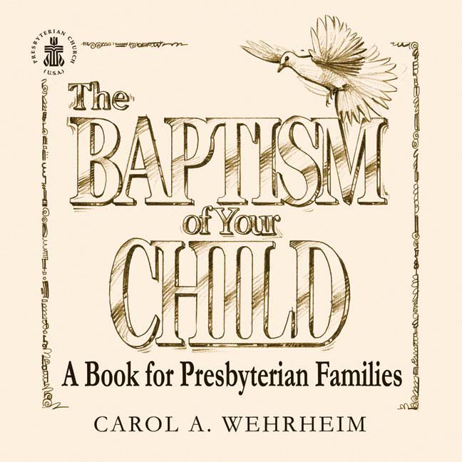 The Baptism of Your Child