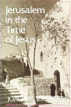 Jerusalem In The Time Of Jesus Paper Westminster John