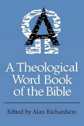 A Theological Wordbook of the Bible