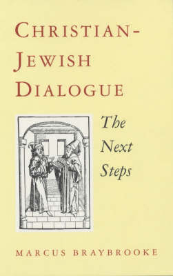Christian-Jewish Dialogue: The Next Steps