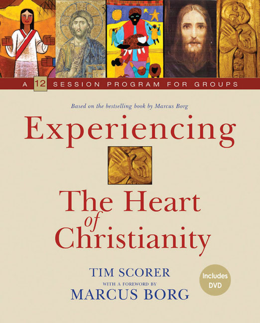 Experiencing the Heart of Christianity